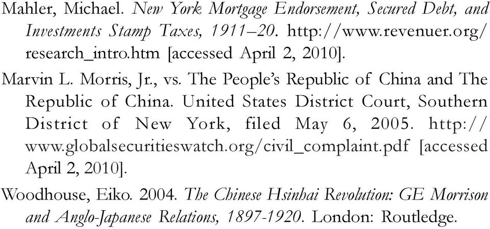 United States District Court, Southern District of New York, filed May 6, 2005. http:// www.globalsecuritieswatch.org/civil_complaint.