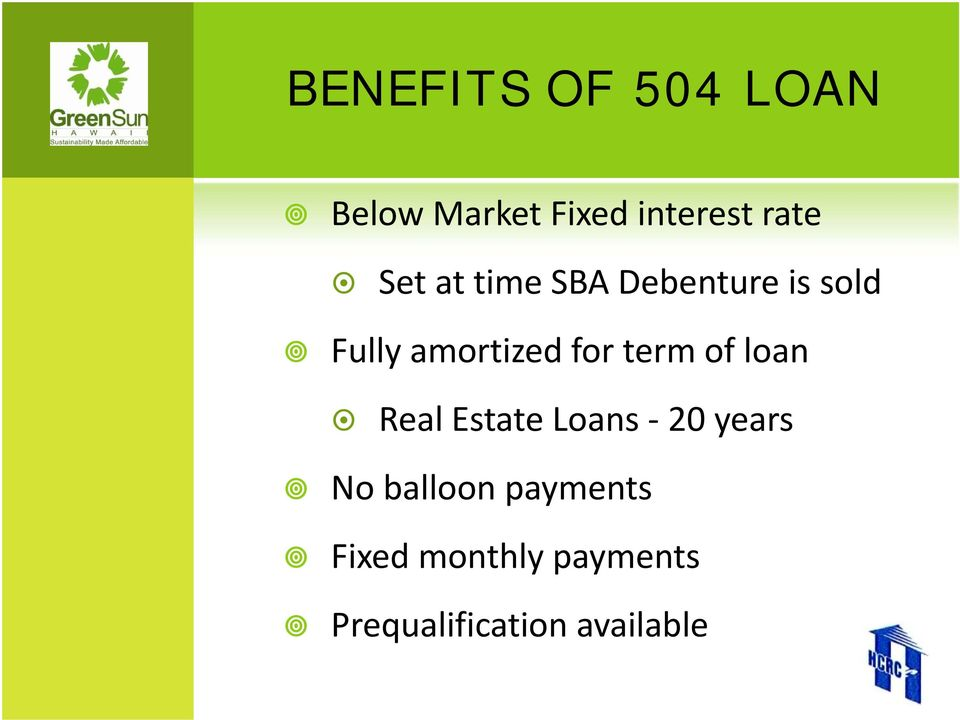 term of loan Real Estate Loans 20 years No balloon
