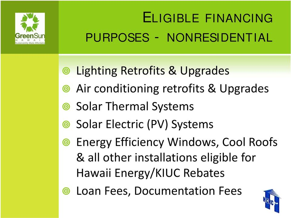 Solar Electric (PV) Systems Energy Efficiency Windows, Cool Roofs & all