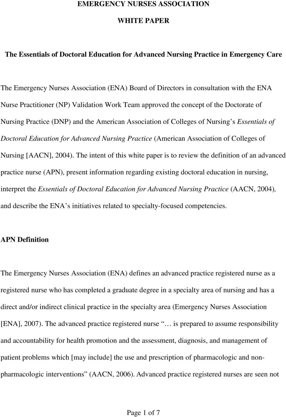 Education for Advanced Nursing Practice (American Association of Colleges of Nursing [AACN], 2004).