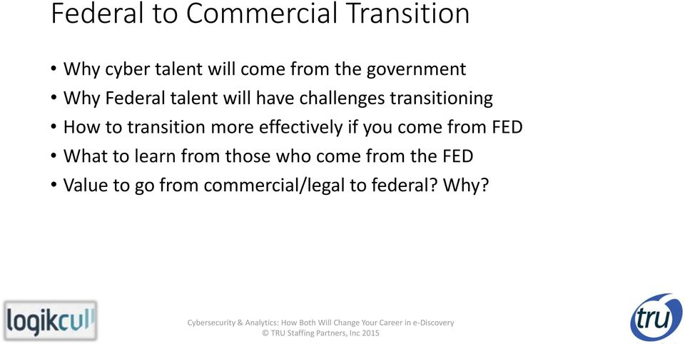 transition more effectively if you come from FED What to learn from