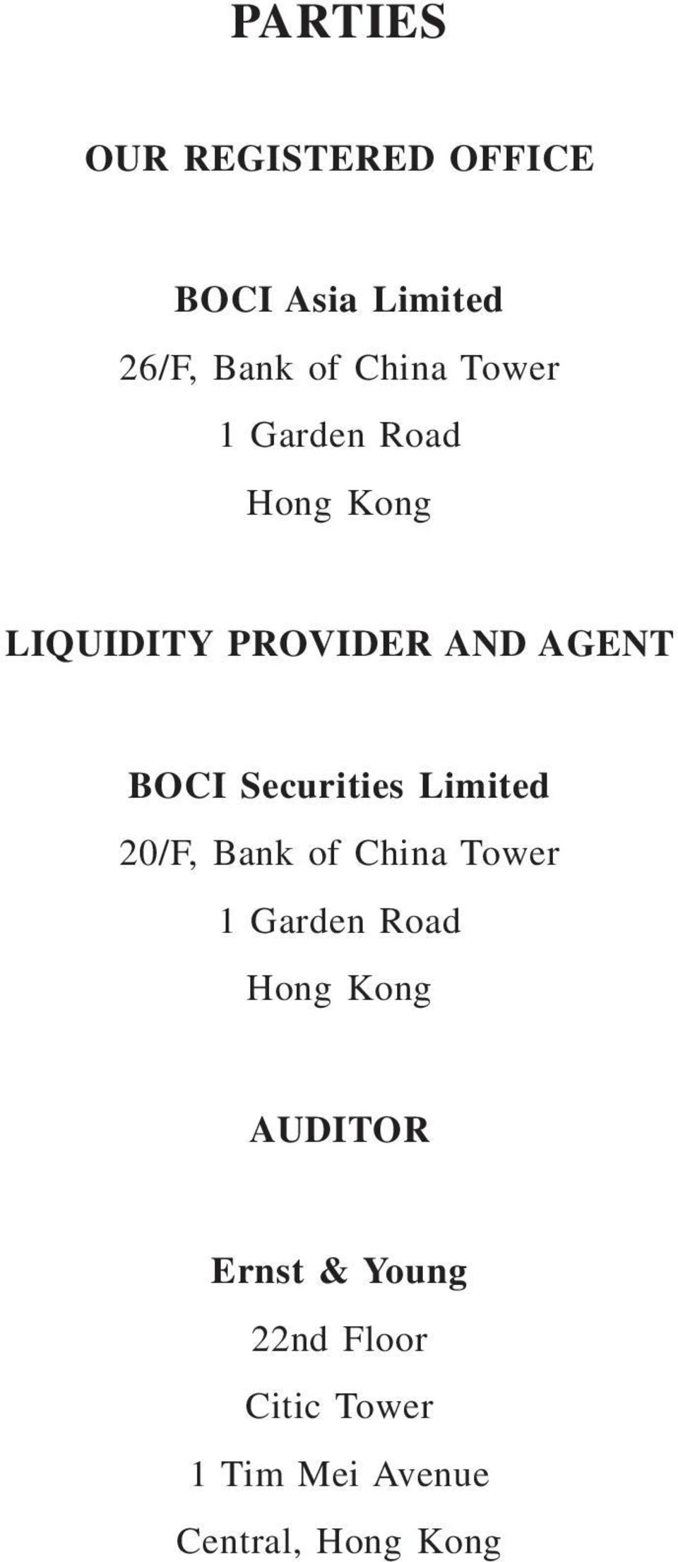 Securities Limited 20/F, Bank of China Tower 1 Garden Road Hong Kong