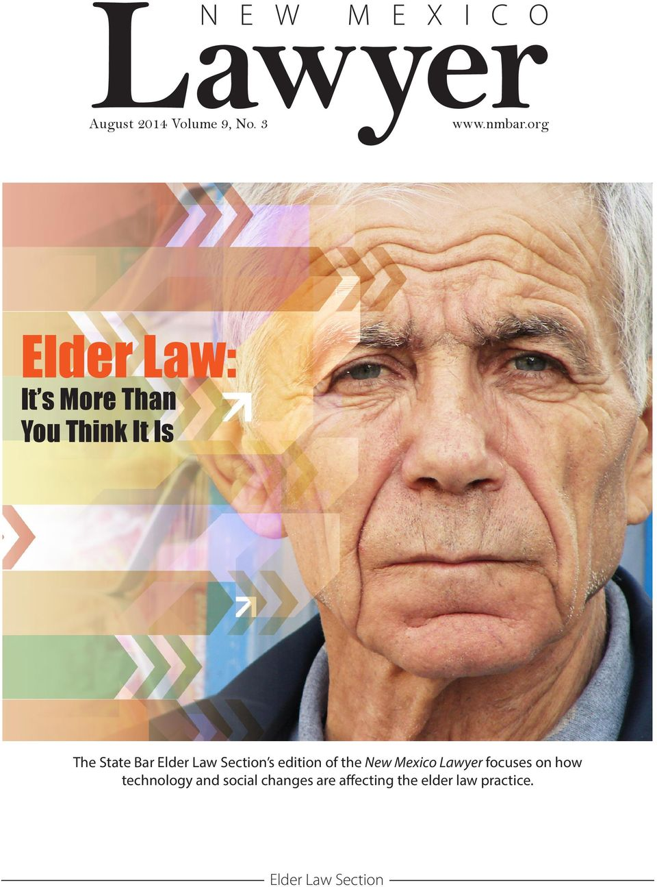 s edition of the New Mexico Lawyer focuses on how technology and social