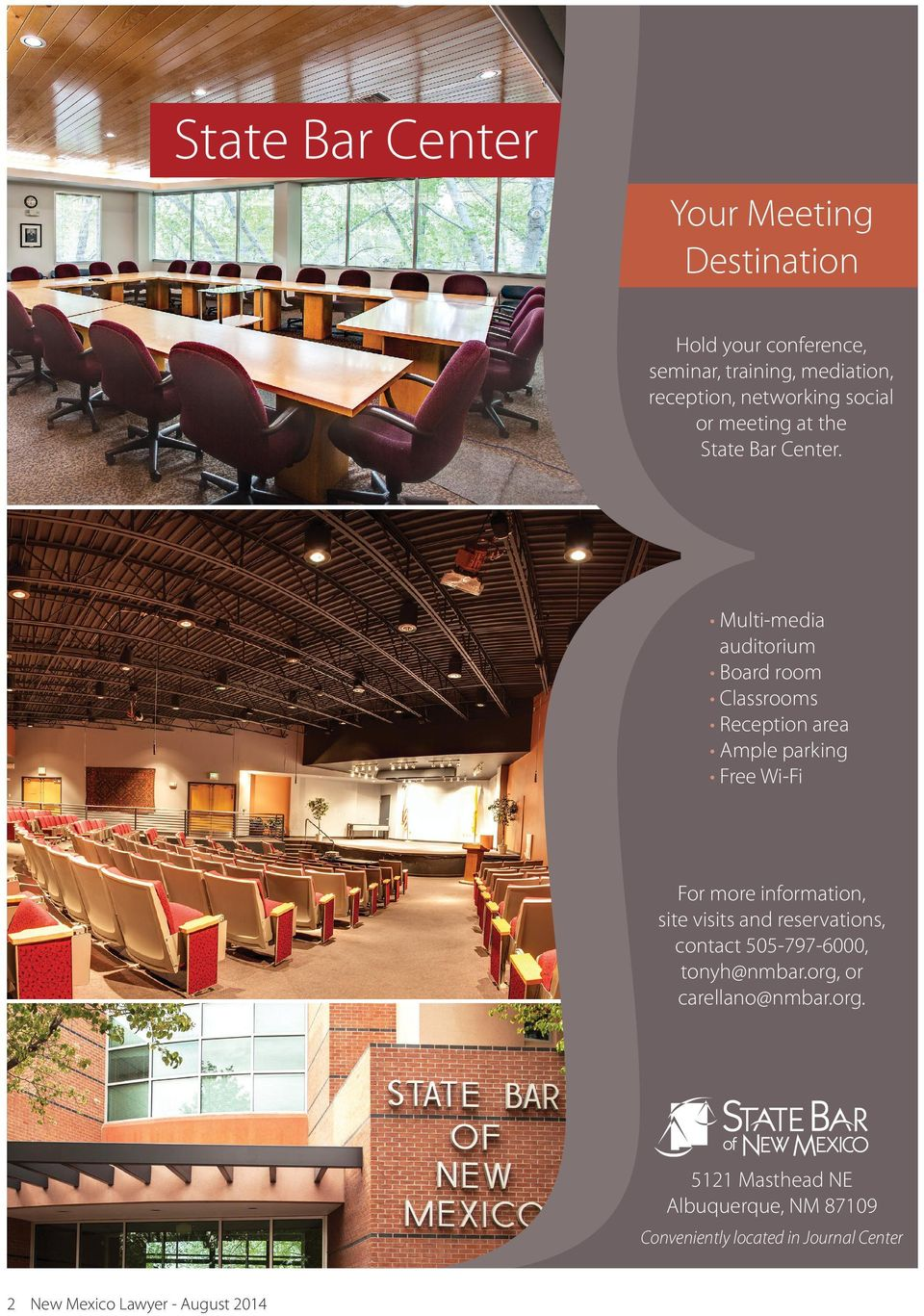 Multi-media auditorium Board room Classrooms Reception area Ample parking Free Wi-Fi For more information, site