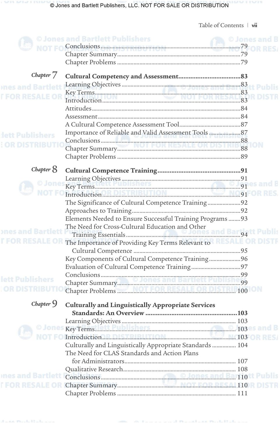 ..89 8 9 Culturally and Linguistically Appropriate Services Cultural Competence Training...91 Learning Objectives...91 Key Terms...91 Introduction...91 The Significance of Cultural Competence Training.