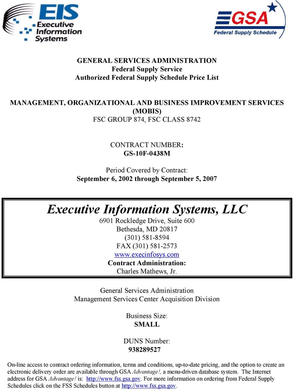 581-2573 www.execinfosys.com Contract Administration: Charles Mathews, Jr.