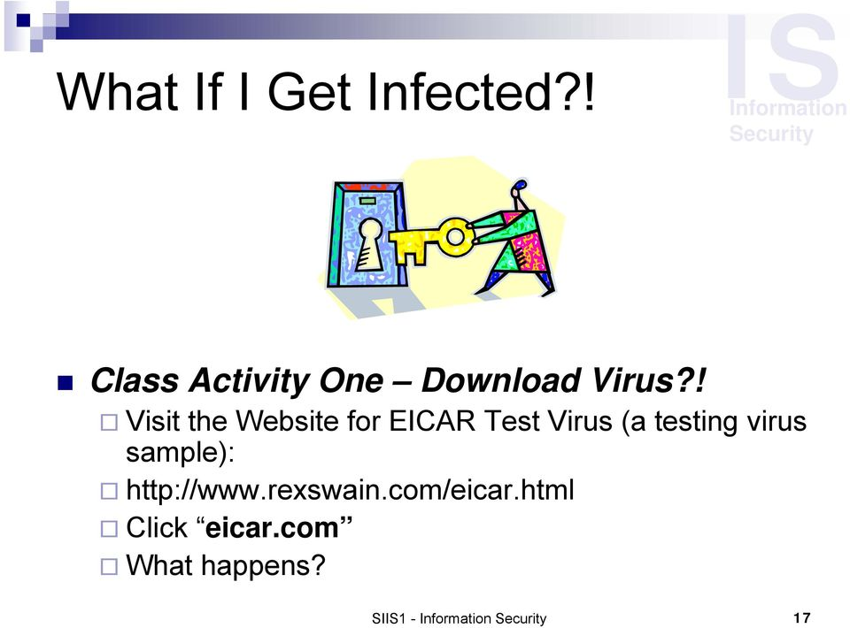 ! Visit the Website for EICAR Test Virus (a