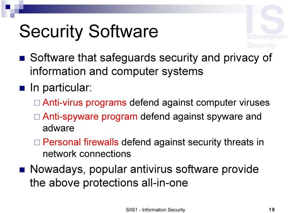 defend against spyware and adware Personal firewalls defend against security threats in