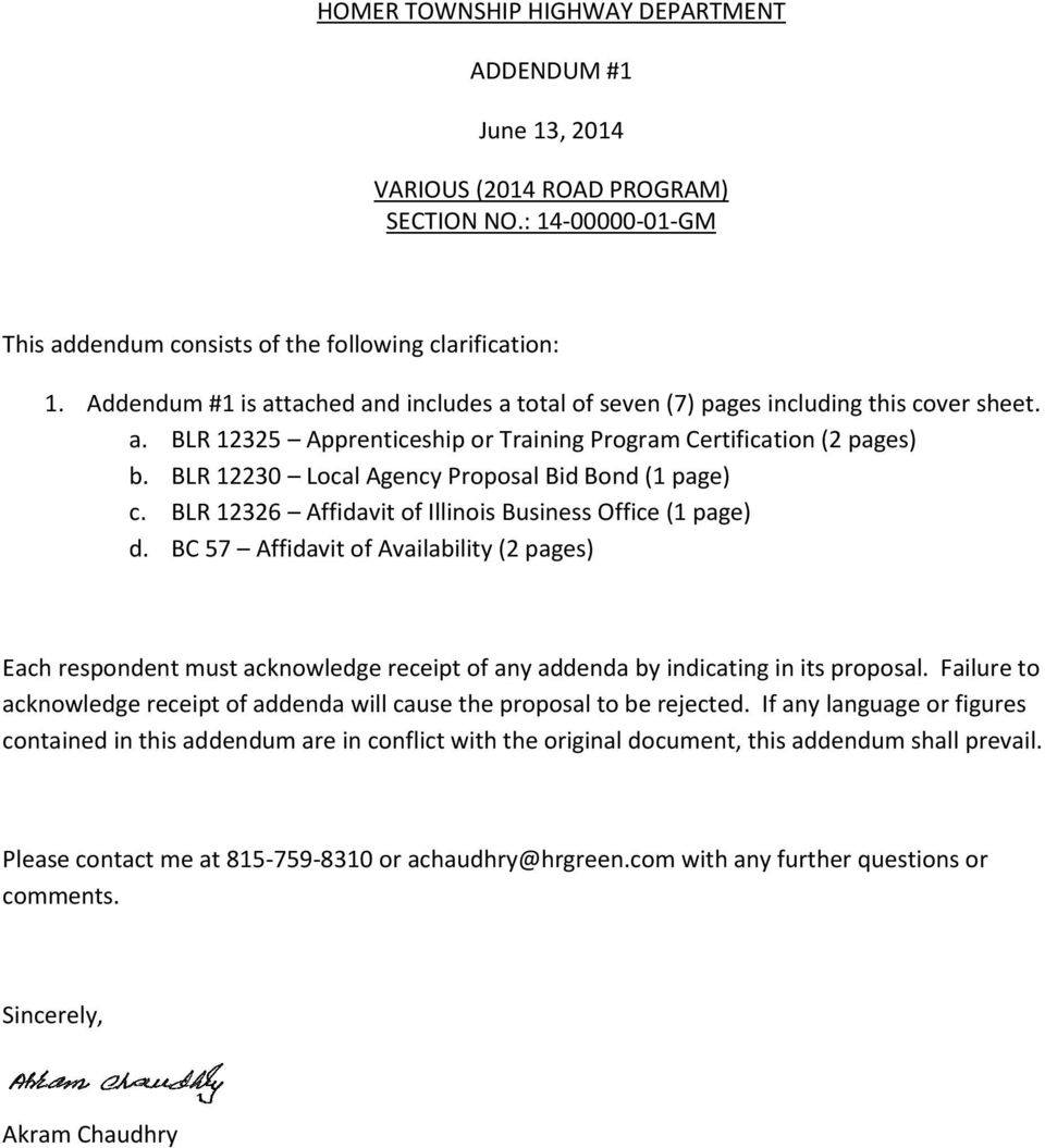 BLR 12230 Local Agency Proposal Bid Bond (1 page) c. BLR 12326 Affidavit of Illinois Business Office (1 page) d.