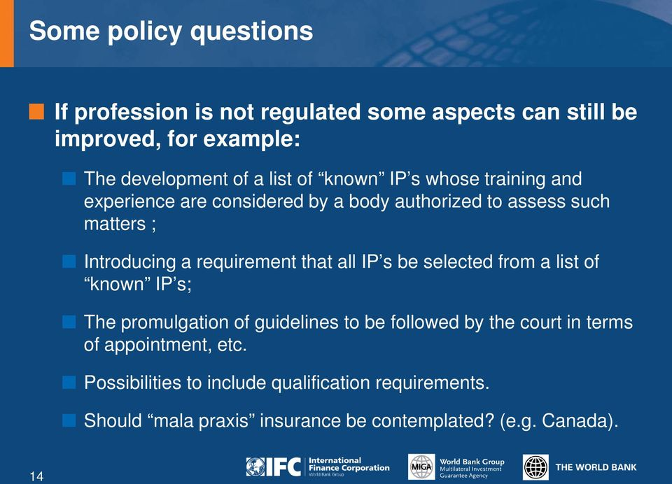 requirement that all IP s be selected from a list of known IP s; The promulgation of guidelines to be followed by the court in