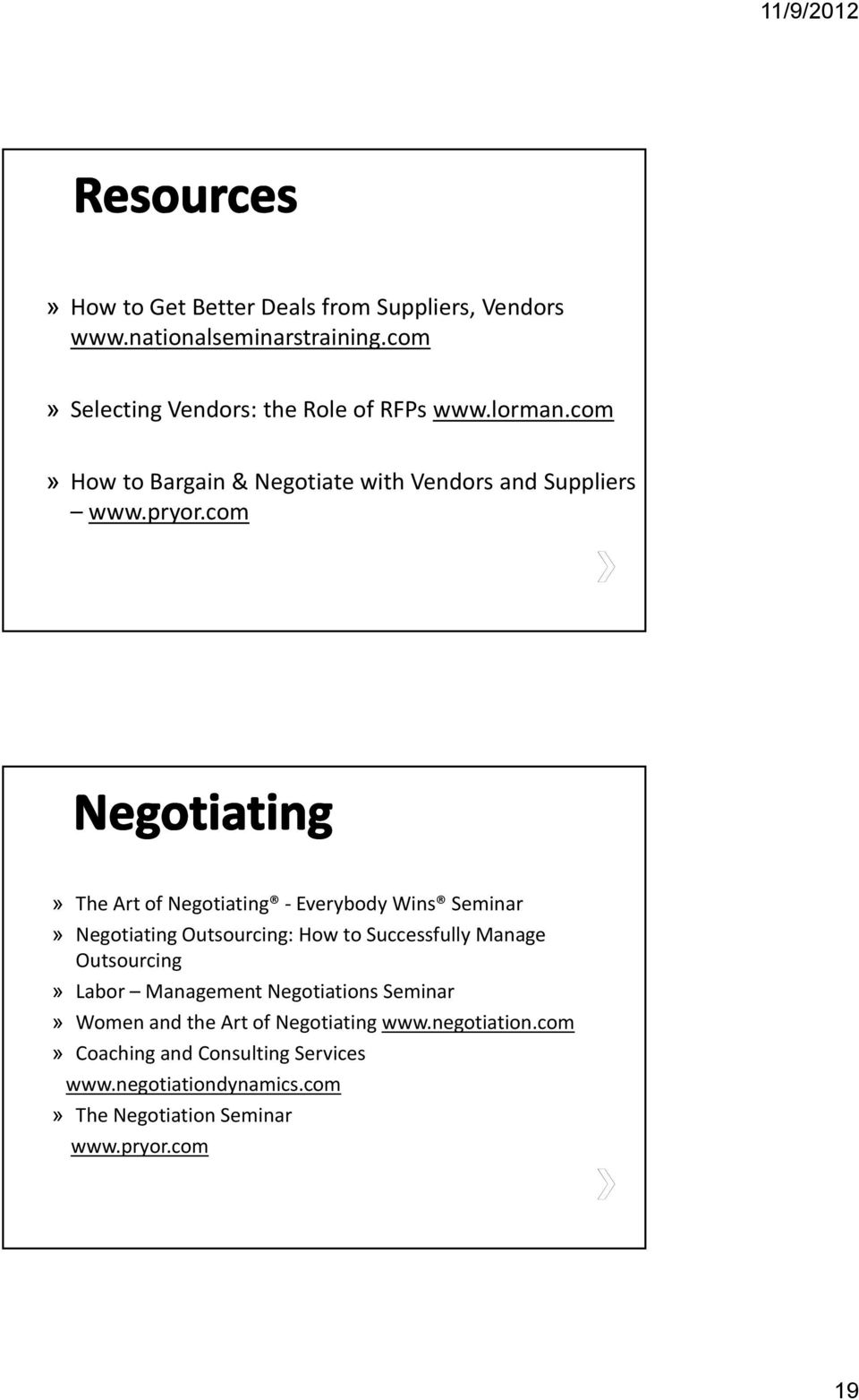 com» The Art of Negotiating Everybody Wins Seminar» Negotiating Outsourcing: How to Successfully Manage Outsourcing» Labor