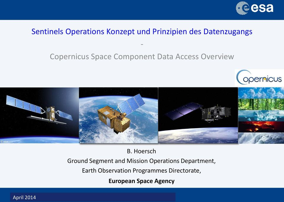 B. Hoersch Ground Segment and Mission Operations