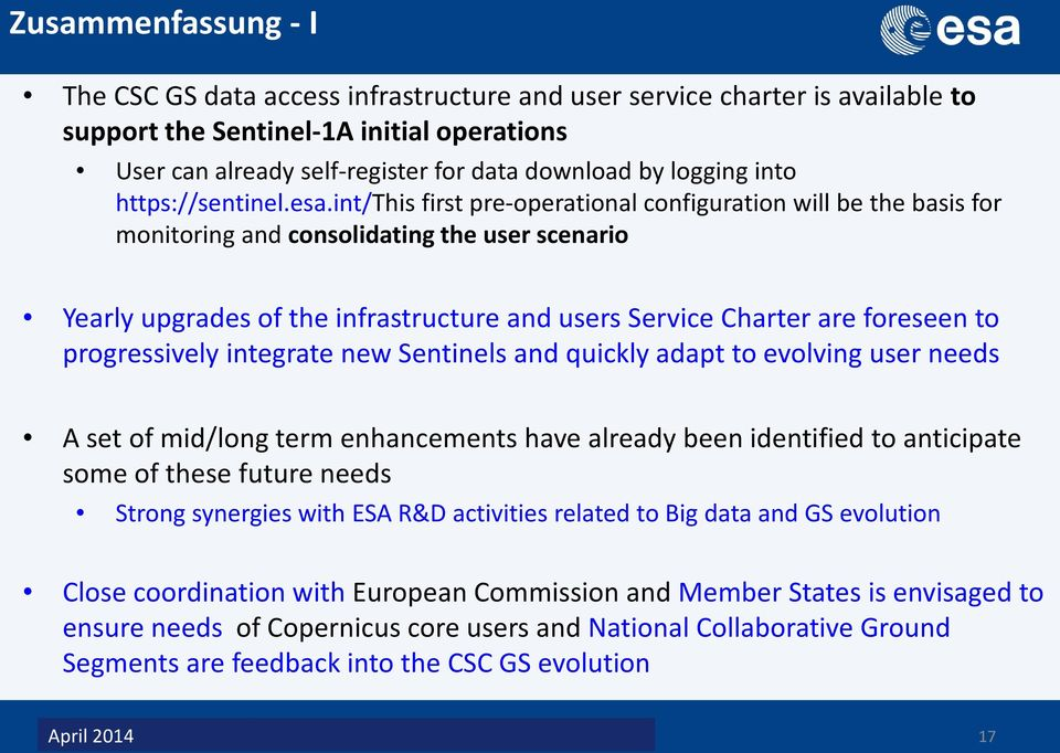 int/this first pre-operational configuration will be the basis for monitoring and consolidating the user scenario Yearly upgrades of the infrastructure and users Service Charter are foreseen to