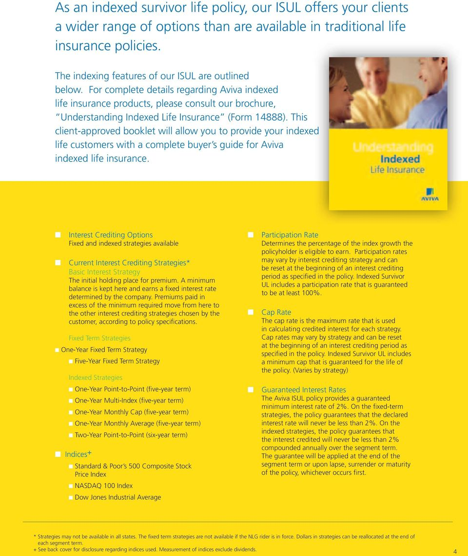This cliet-approved booklet will allow you to provide your idexed life customers with a complete buyer s guide for Aviva idexed life isurace.