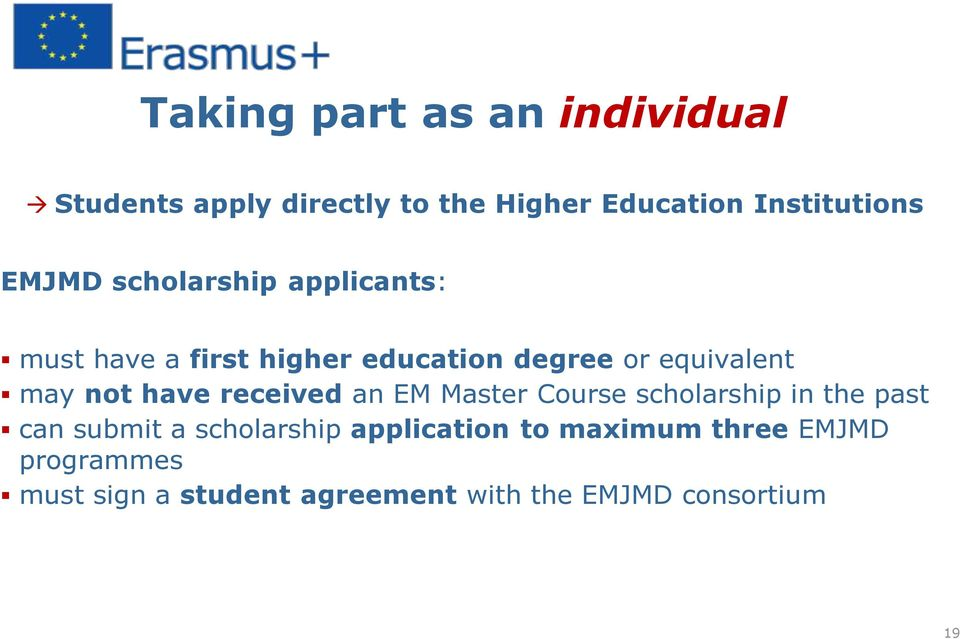 not have received an EM Master Course scholarship in the past can submit a scholarship