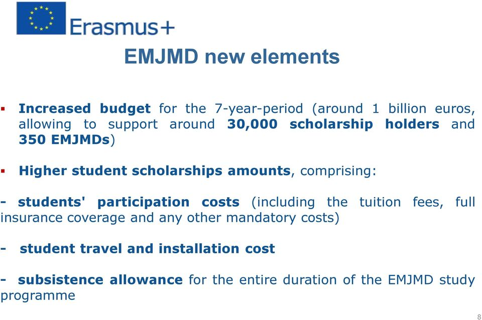 students' participation costs (including the tuition fees, full insurance coverage and any other mandatory