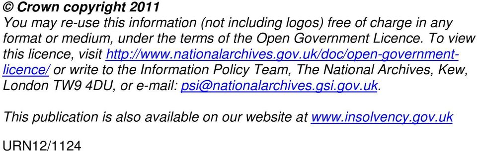 uk/doc/open-governmentlicence/ or write to the Information Policy Team, The National Archives, Kew, London TW9 4DU,