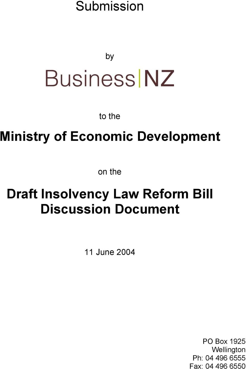 Reform Bill Discussion Document 11 June 2004