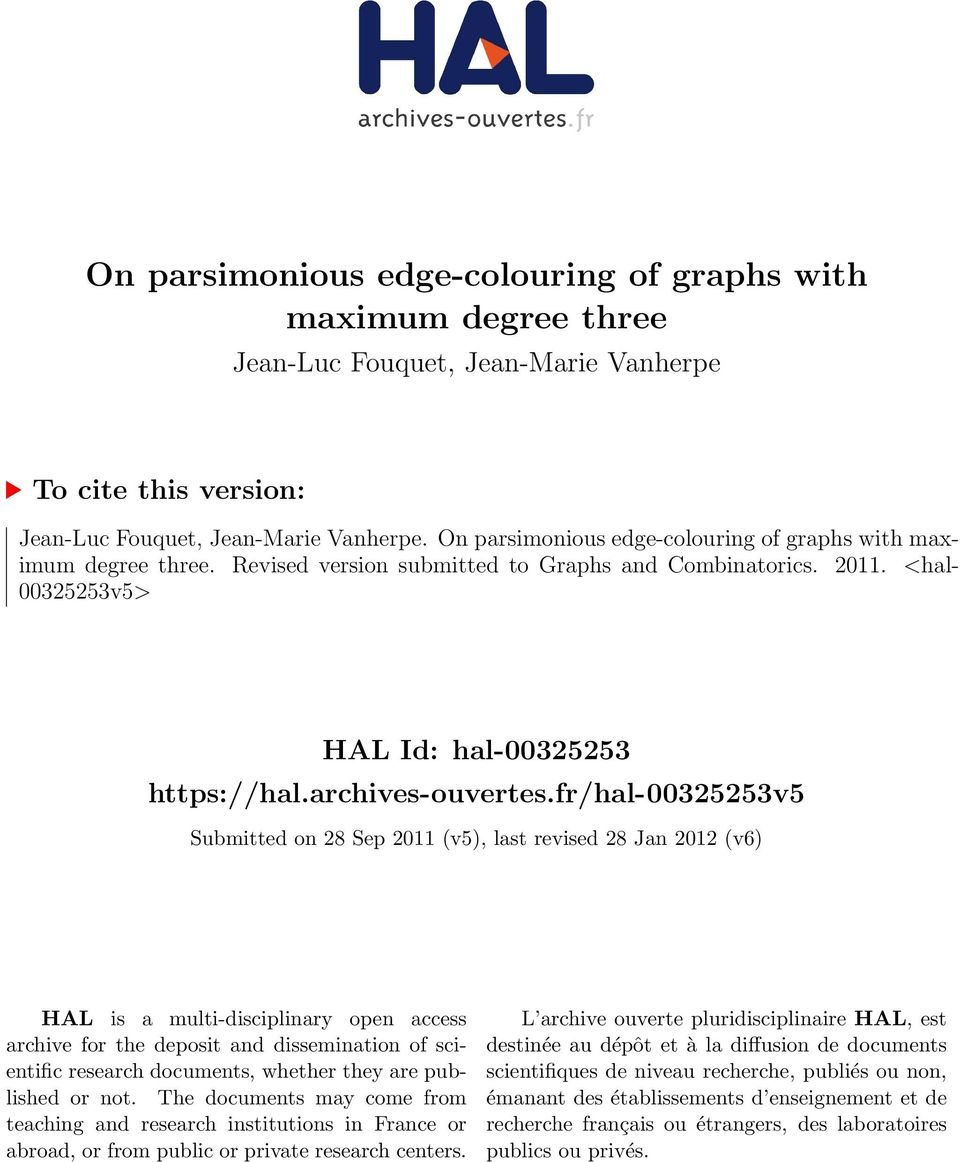 fr/hal-0055v5 Submitted on 8 Sep 011 (v5), last revised 8 Jan 01 (v6) HAL is a multi-disciplinary open access archive for the deposit and dissemination of scientific research documents, whether they
