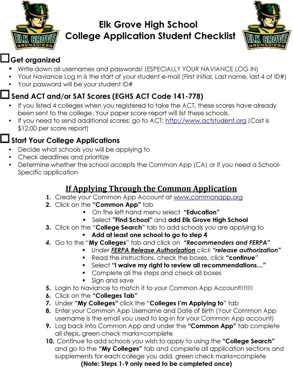 (EGHS ACT Code 141-778) If you listed 4 colleges when you registered to take the ACT, these scores have already been sent to the college. Your paper score report will list these schools.