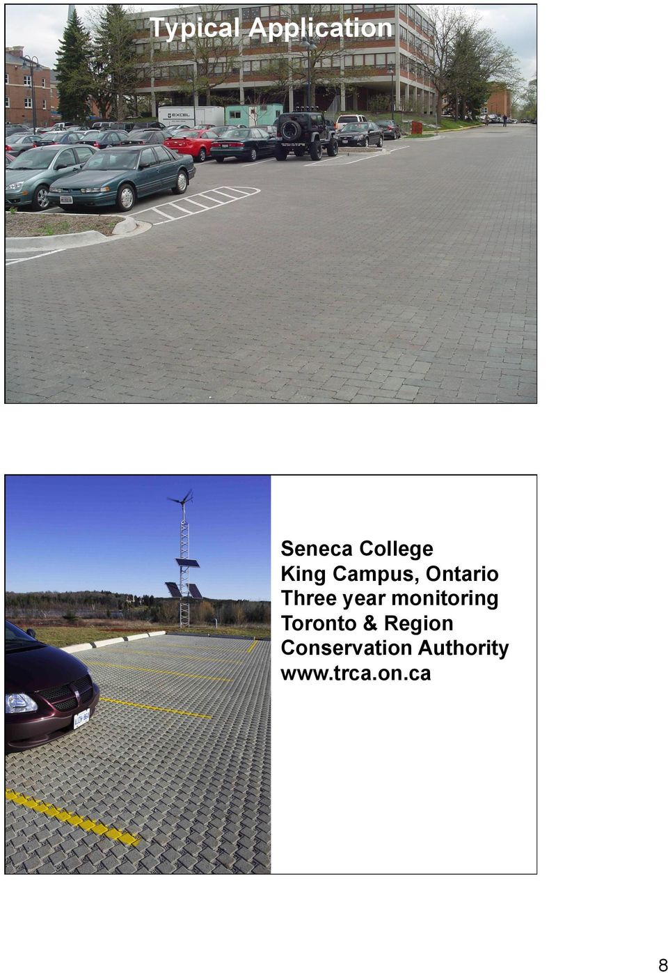 Campus, Ontario Three year monitoring