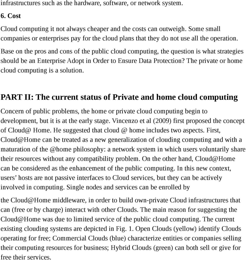 Base on the pros and cons of the public cloud computing, the question is what strategies should be an Enterprise Adopt in Order to Ensure Data Protection?
