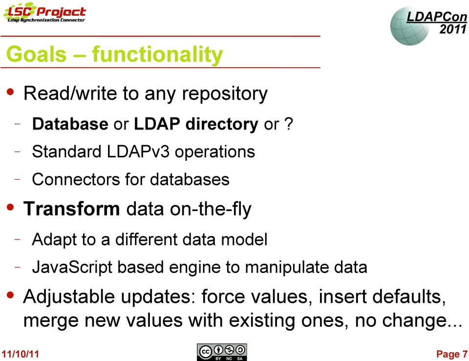 to a different data model JavaScript based engine to manipulate data Adjustable