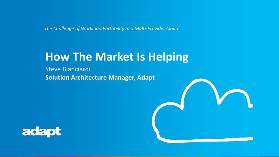 Cloud How The Market Is Helping