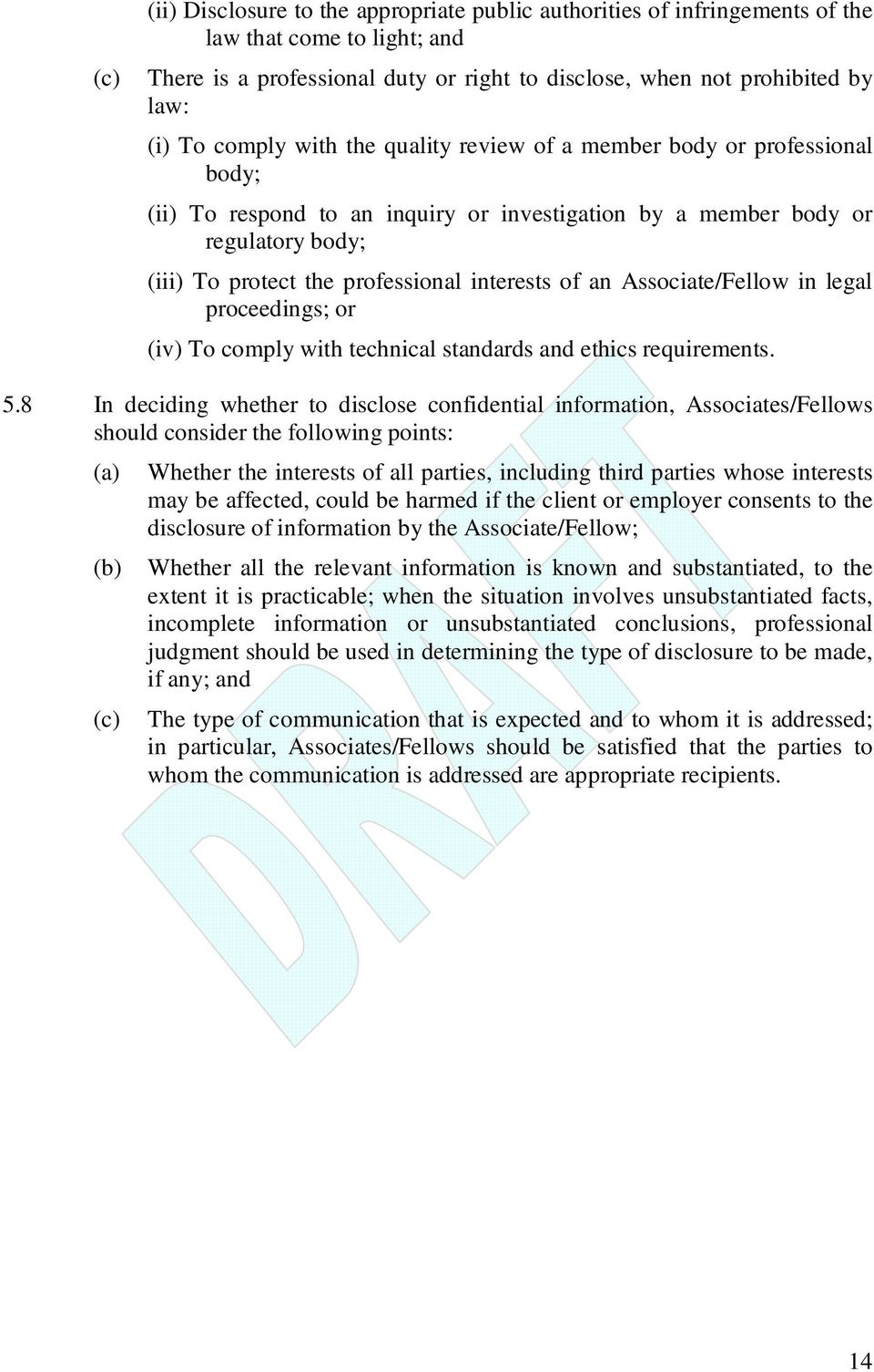 of an Associate/Fellow in legal proceedings; or (iv) To comply with technical standards and ethics requirements. 5.