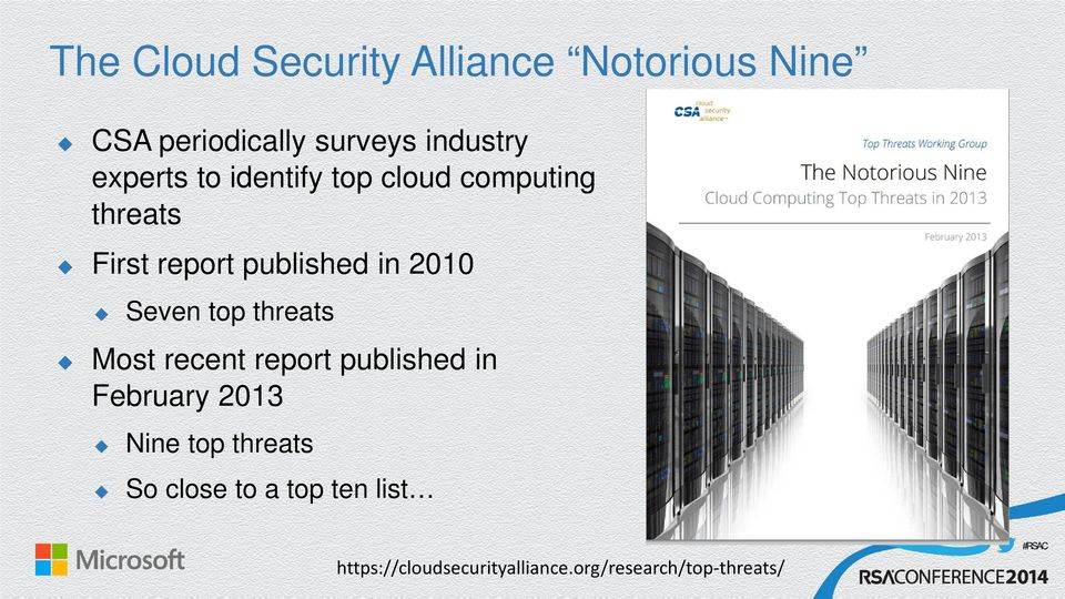 Seven top threats Most recent report published in February 2013 Nine top