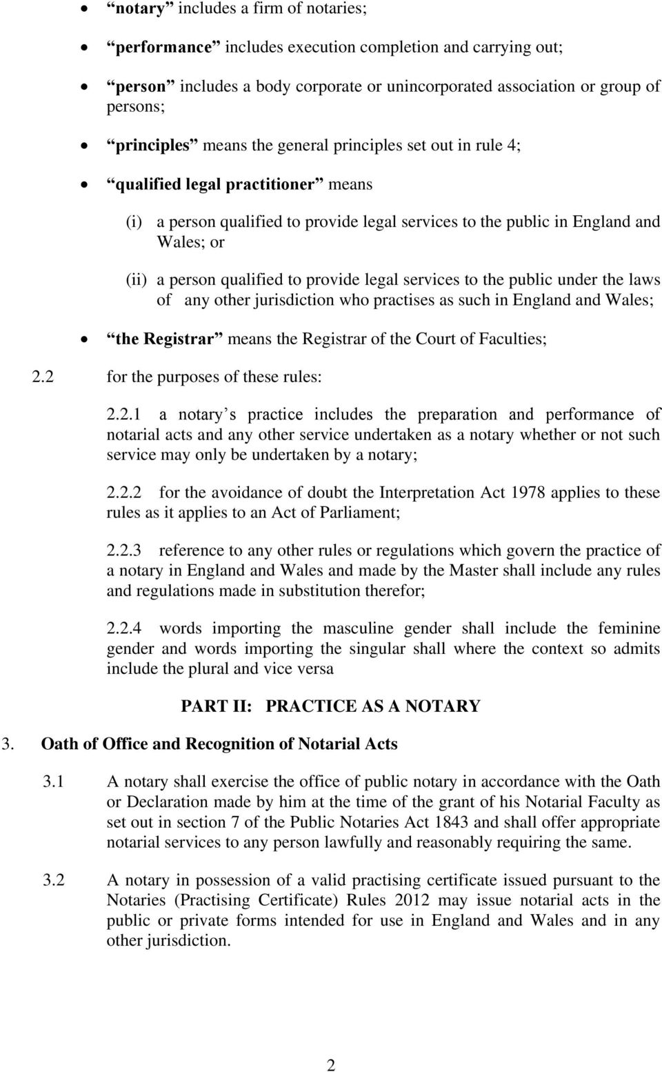 legal services to the public under the laws of any other jurisdiction who practises as such in England and Wales; the Registrar means the Registrar of the Court of Faculties; 2.
