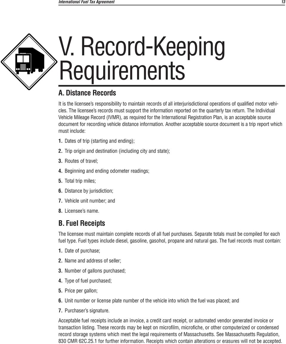 The Individual Vehicle Mileage Record (IVMR), as required for the International Registration Plan, is an acceptable source document for recording vehicle distance information.