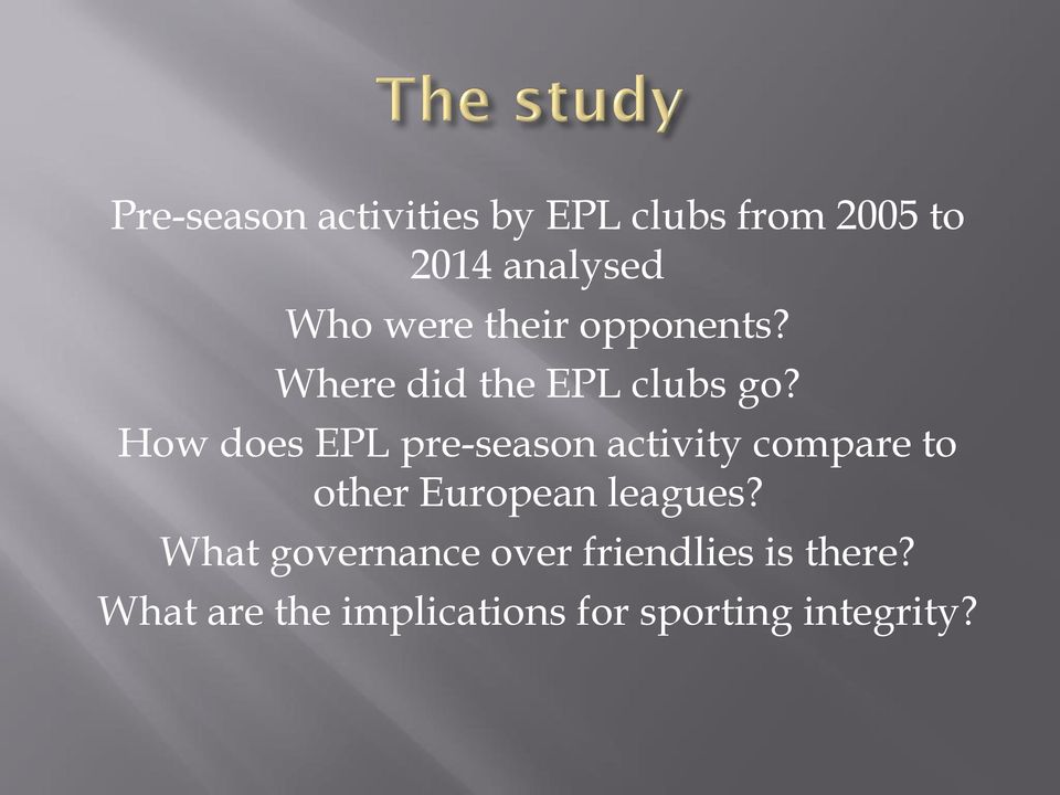 How does EPL pre-season activity compare to other European leagues?