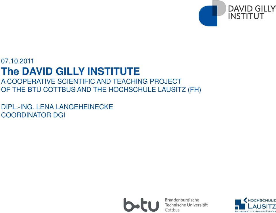 SCIENTIFIC AND TEACHING PROJECT OF THE BTU