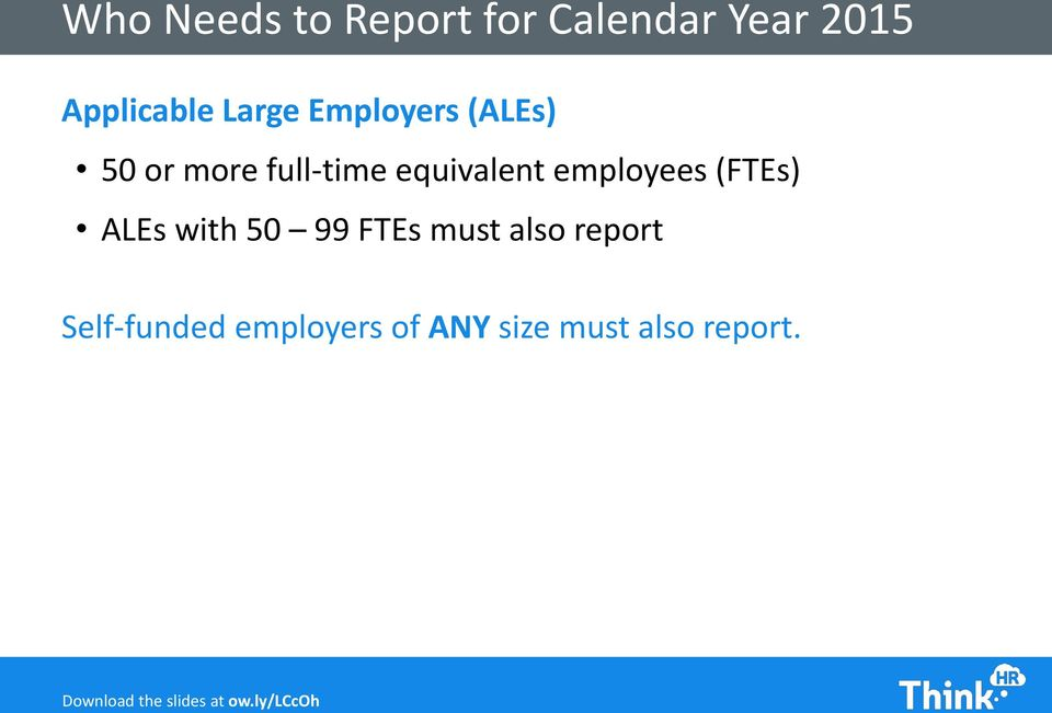 equivalent employees (FTEs) ALEs with 50 99 FTEs must