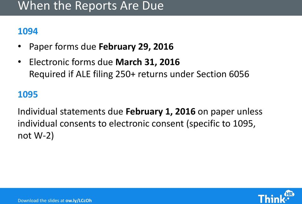 under Section 6056 1095 Individual statements due February 1, 2016 on