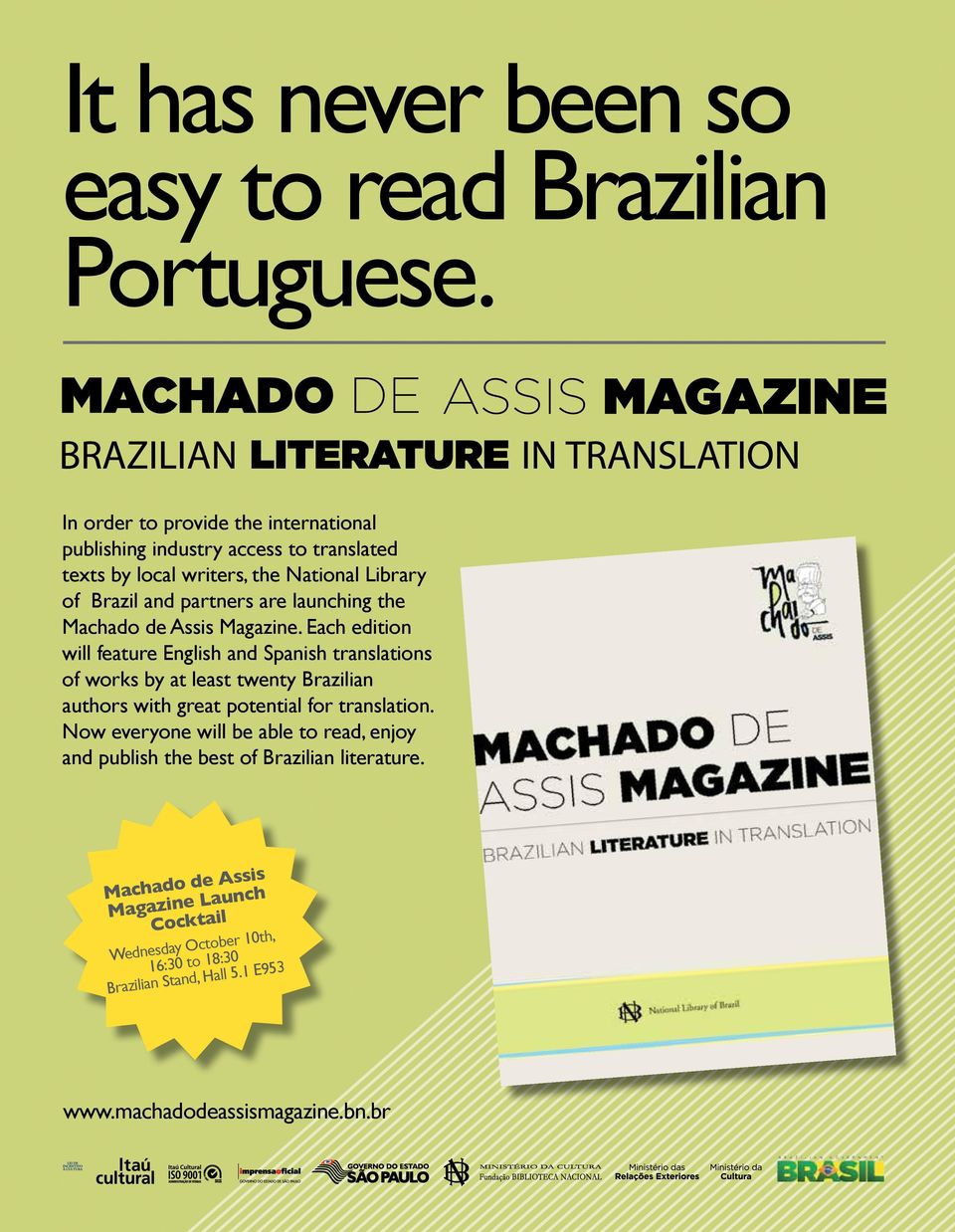 launching the Machado de Assis Magazine.