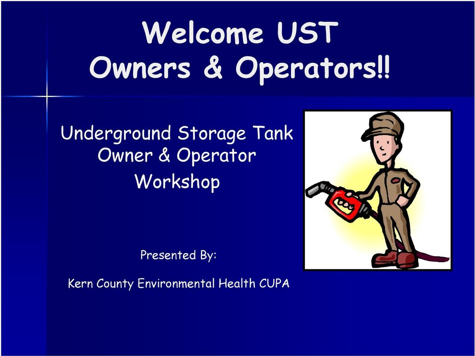 & Operator Workshop Presented By: