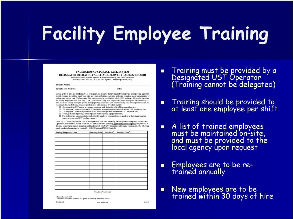 trained employees must be maintained on-site, and must be provided to the local agency upon