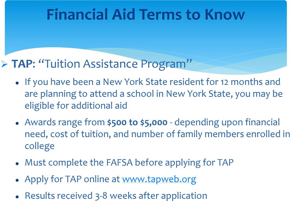 to $5,000 -depending upon financial need, cost of tuition, and number of family members enrolled in college Must