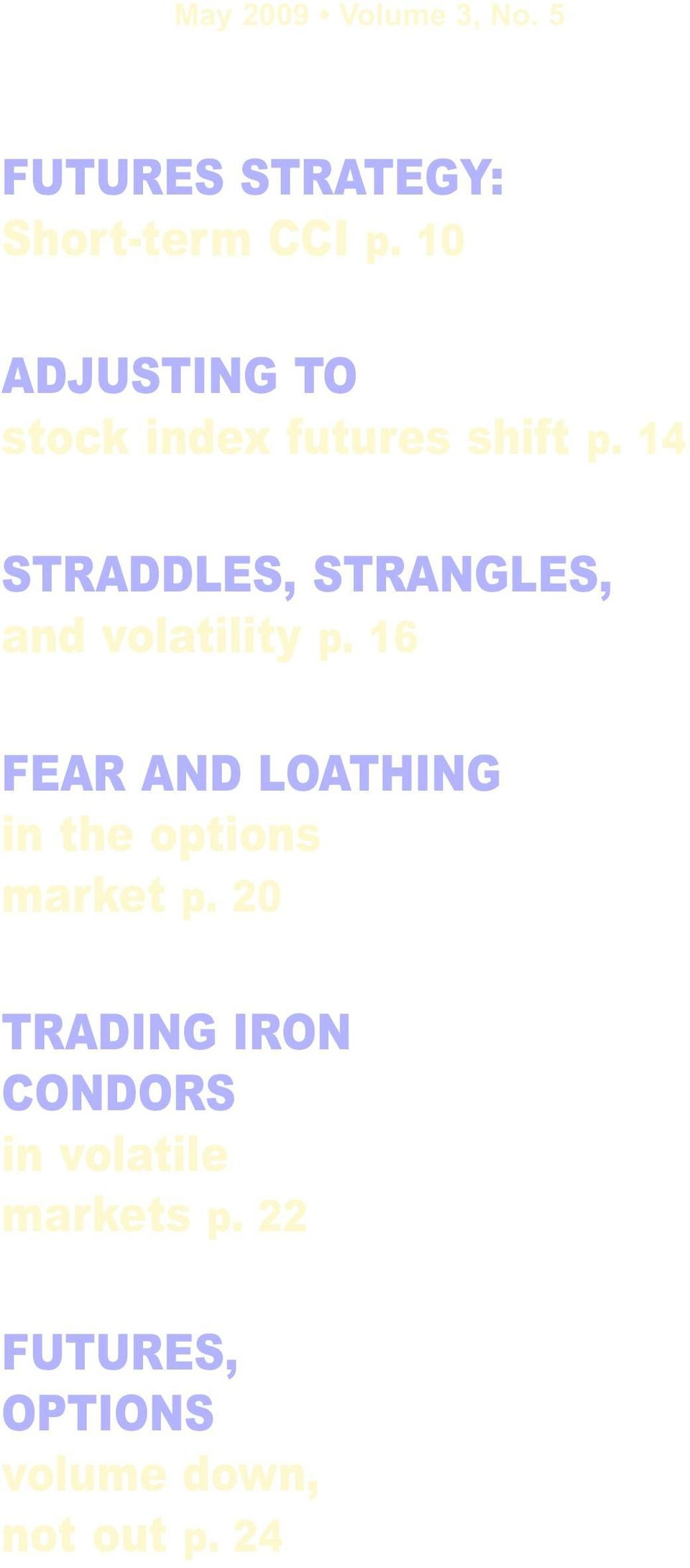 14 STRADDLES, STRANGLES, and volatility p.