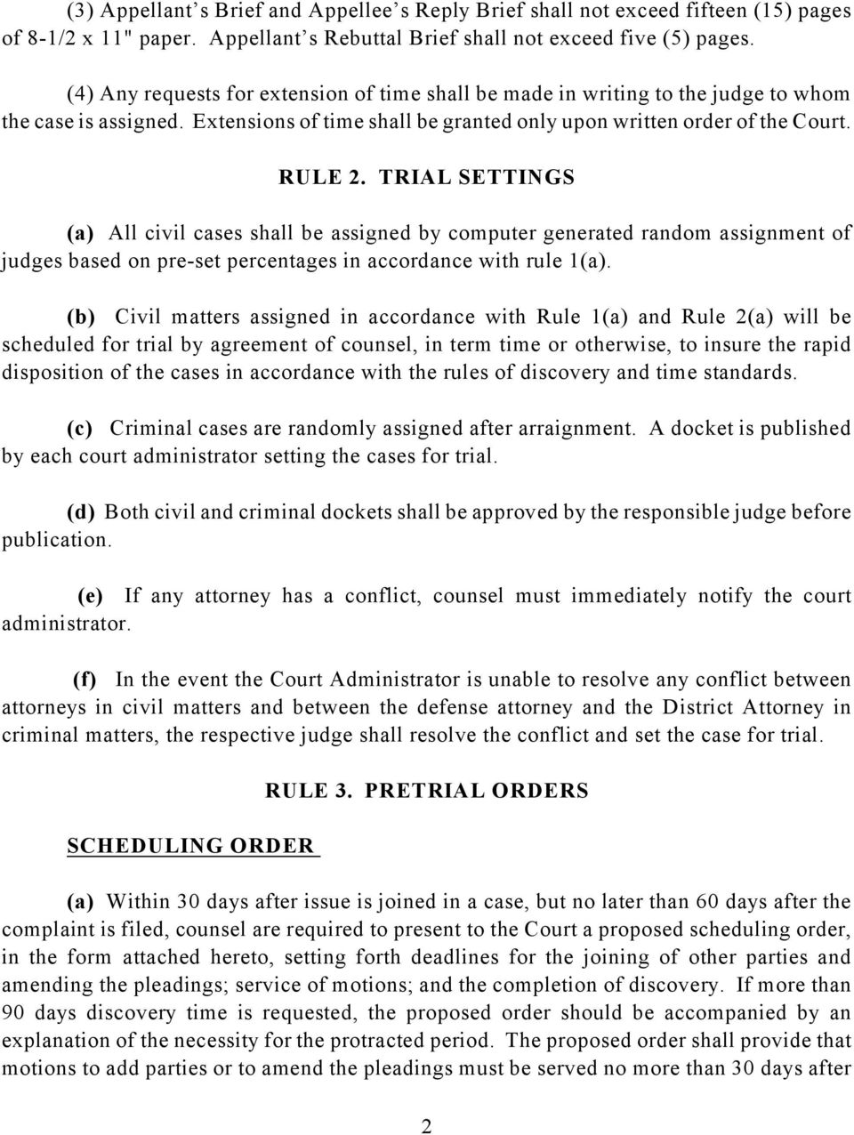 TRIAL SETTINGS (a) All civil cases shall be assigned by computer generated random assignment of judges based on pre-set percentages in accordance with rule 1(a).