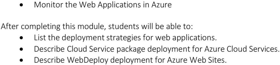 Describe Cloud Service package deployment for Azure