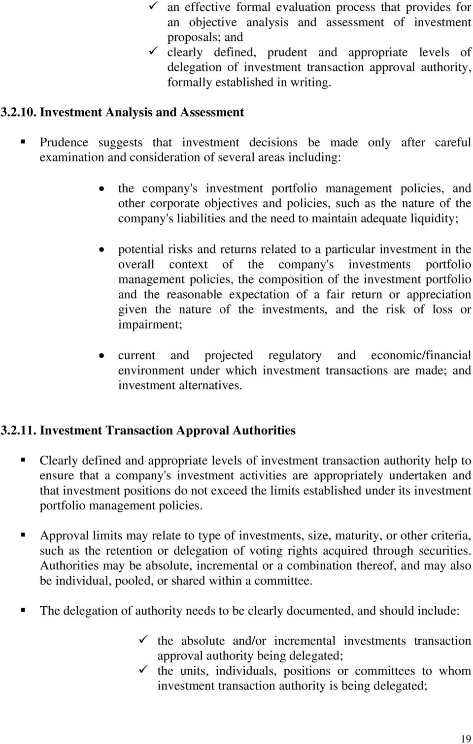 levels of delegation of investment transaction approval authority, formally established in writing.