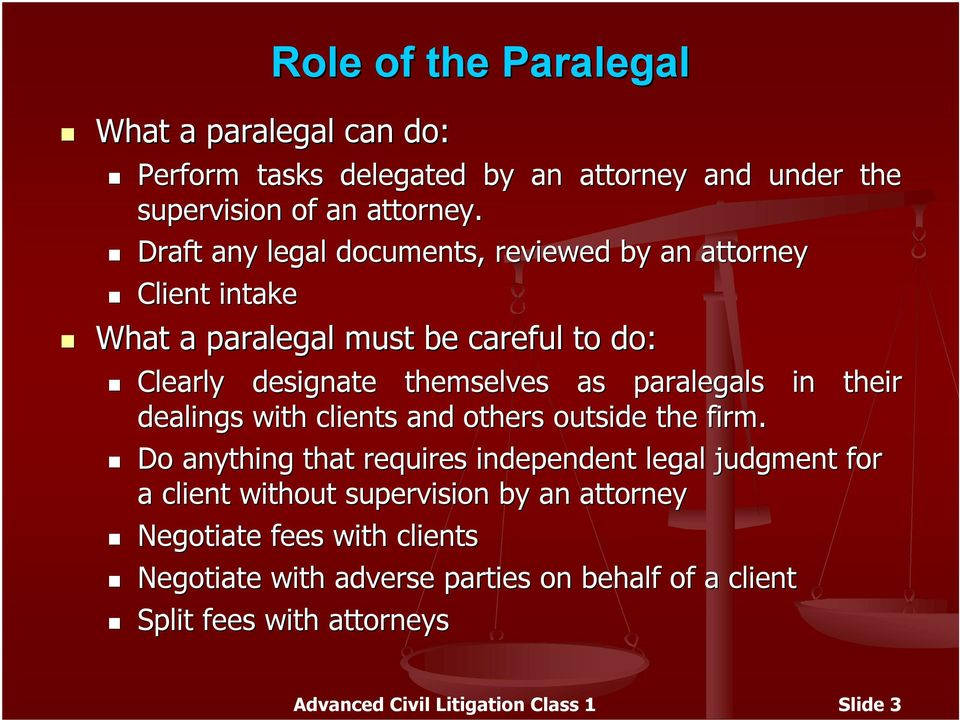 paralegals in their dealings with clients and others outside the firm.
