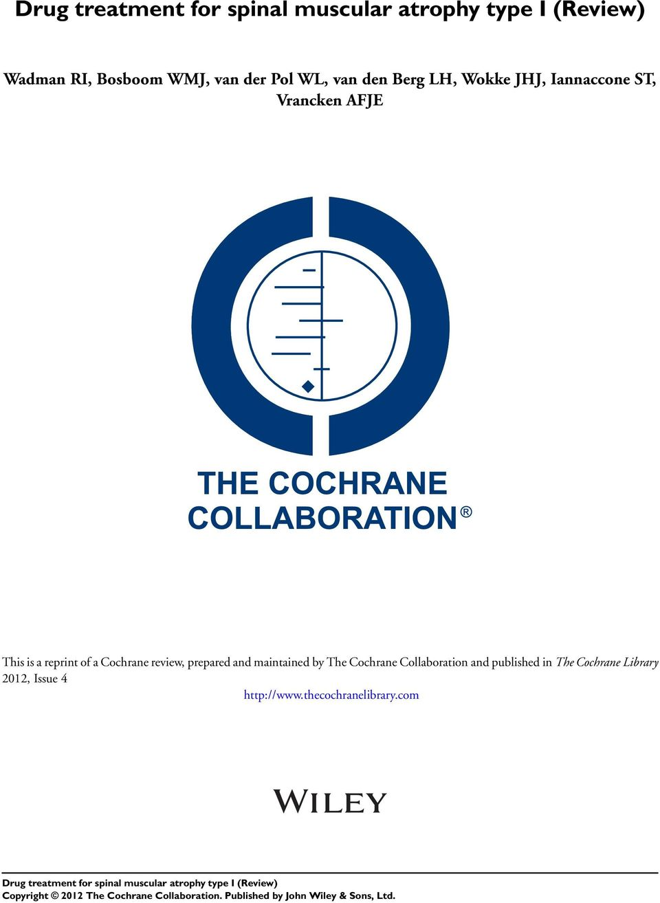 prepared and maintained by The Cochrane Collaboration and published