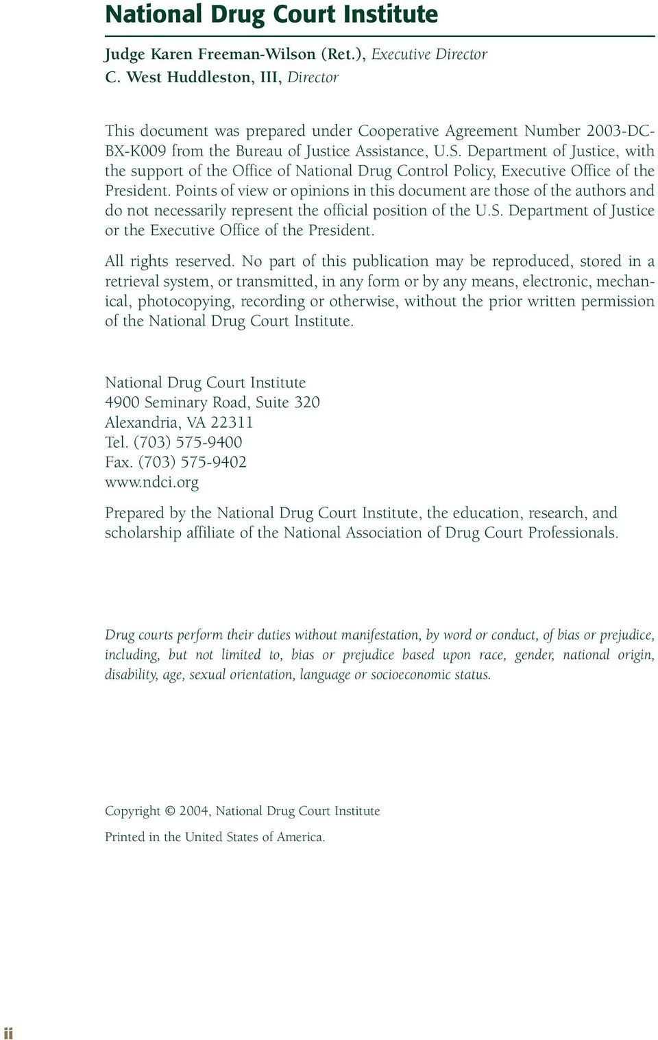 Department of Justice, with the support of the Office of National Drug Control Policy, Executive Office of the President.