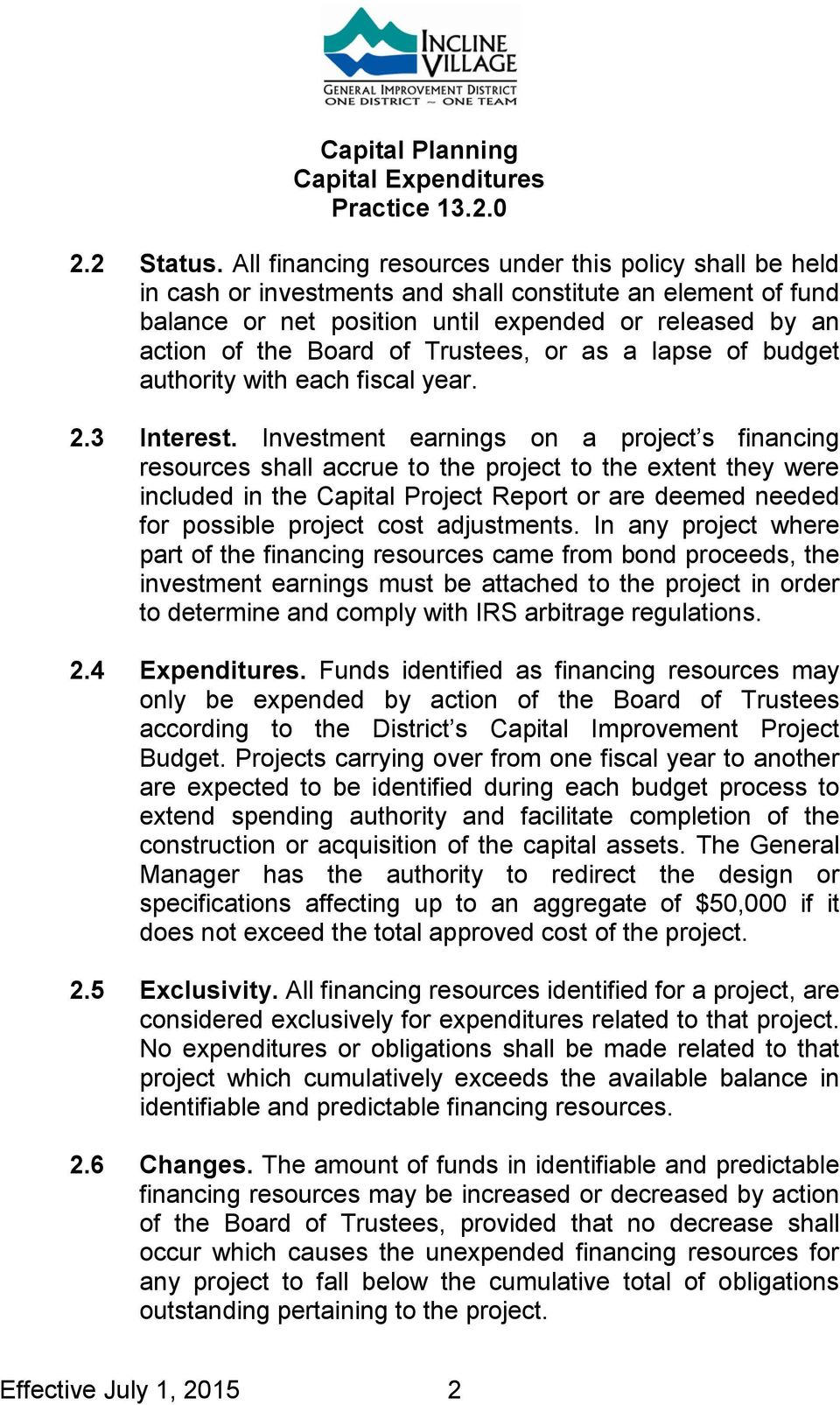 Trustees, or as a lapse of budget authority with each fiscal year. 2.3 Interest.