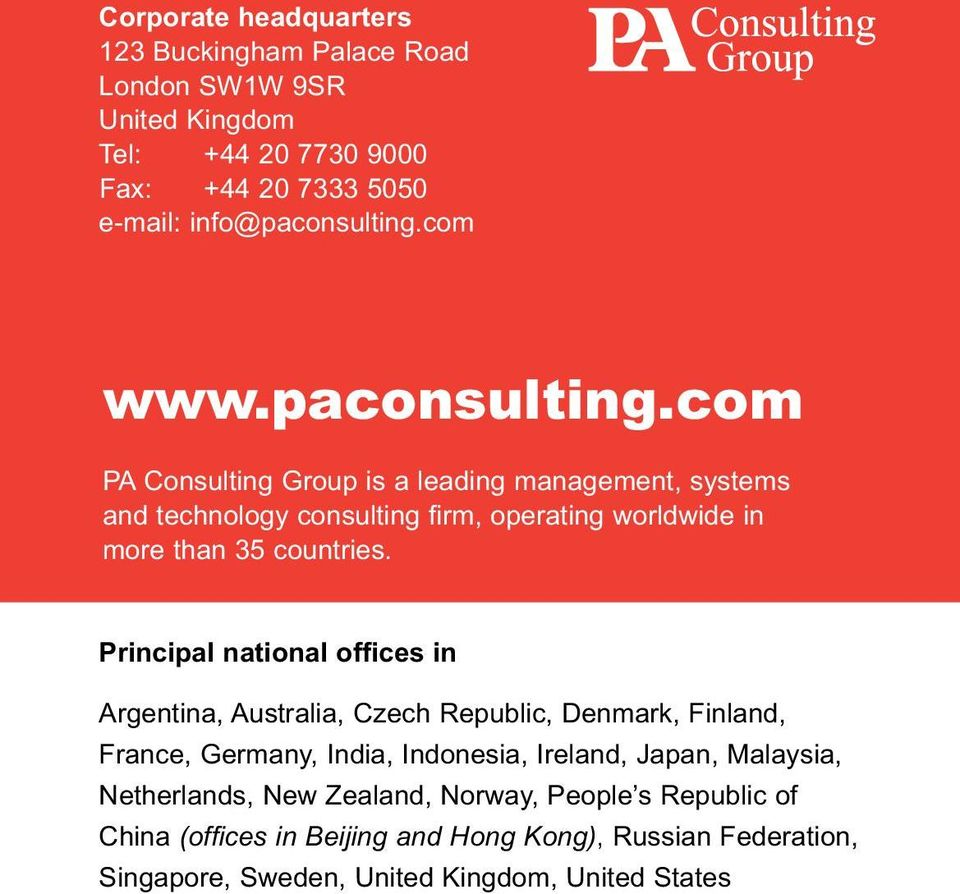 com PA Consulting Group is a leading management, systems and technology consulting firm, operating worldwide in more than 35 countries.