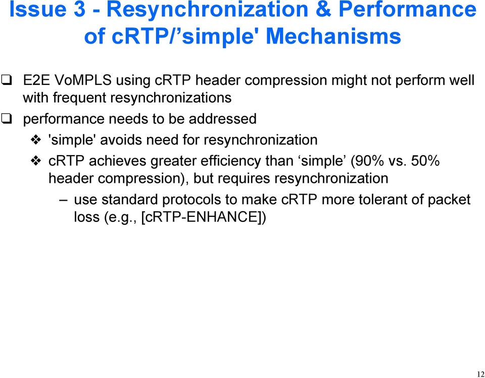 for resynchronization crtp achieves greater efficiency than simple (90% vs.